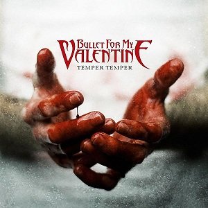 REVIEW: Temper Temper by Bullet For My Valentine