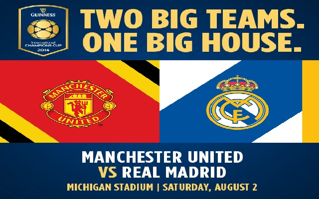 Manchester United vs. Real Madrid set for August 2 at Michigan Stadium