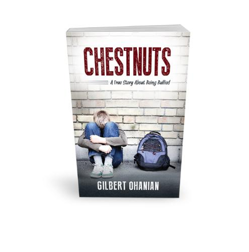 Chestnuts: A True Story About Being Bullied
