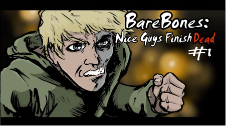 "Bare Bones Ent Hosts ""Nice Guys Finish Dead"" Kickstarter"