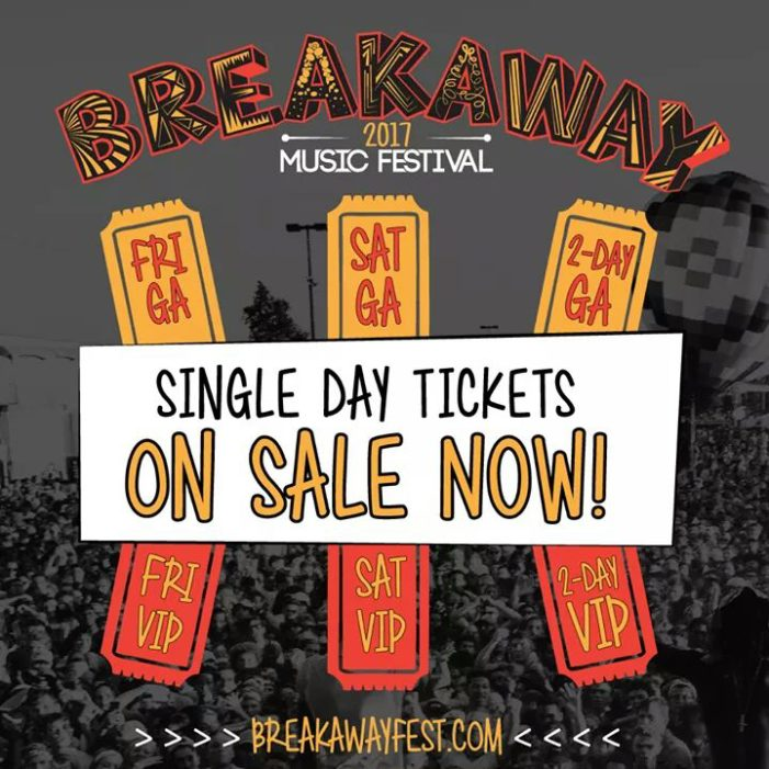 Breakaway Music Festival release single day ticket sales; single day line up