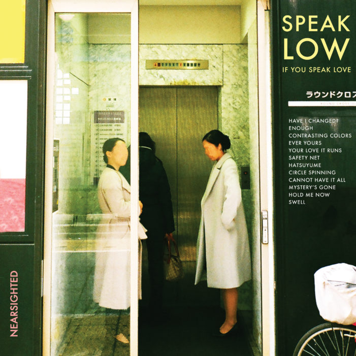 Speak Low if You Speak Love Announce Second Album